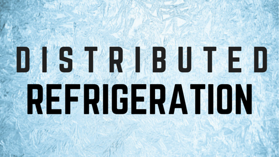 Distributed Refrigeration: The Benefits of Ammonia Refrigeration Without the Risk